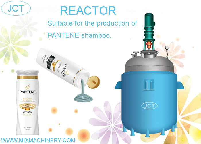 Reactor for PANTENE shampoo production
